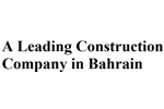A leading Construction company in Bahrain