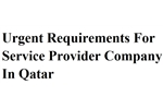 Urgent Requirements For Service Provider Company In Qatar